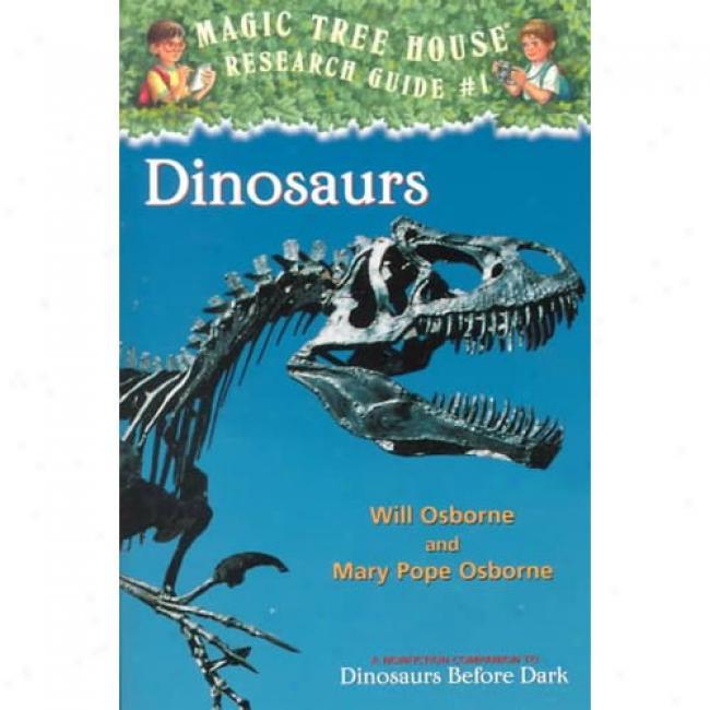 Dinosaurs By Will Osborne, Isbn 0375802967