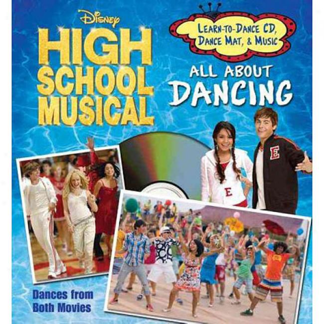 Disney High School Musical All About Dancing [with Instructional Dance Mat And Learn To Dance Cd]