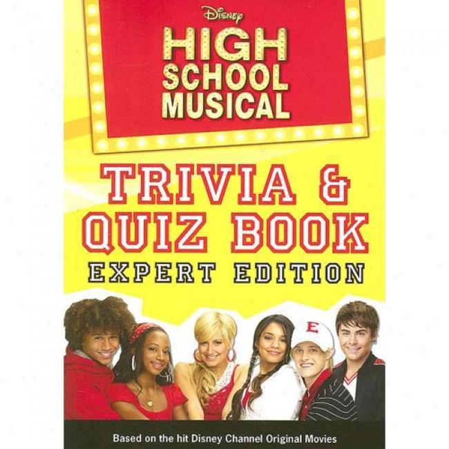 Disney High School Musical Trivia & Quiz Book