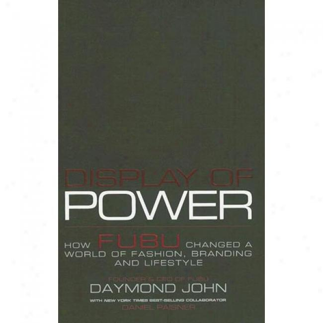 Display Of Power: How Fubu Changed A World Of Faxhion, Branding And Lifestyle