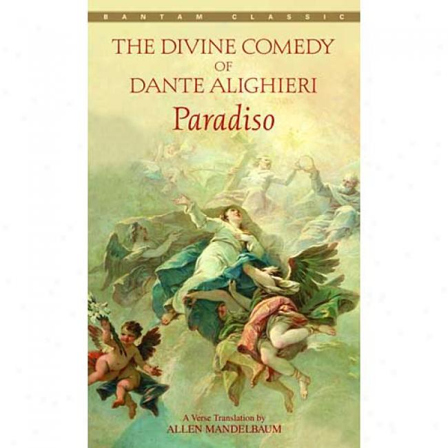 Divine Comedy Paradiso Near to Dante Alighieri, Isbn 0553212044