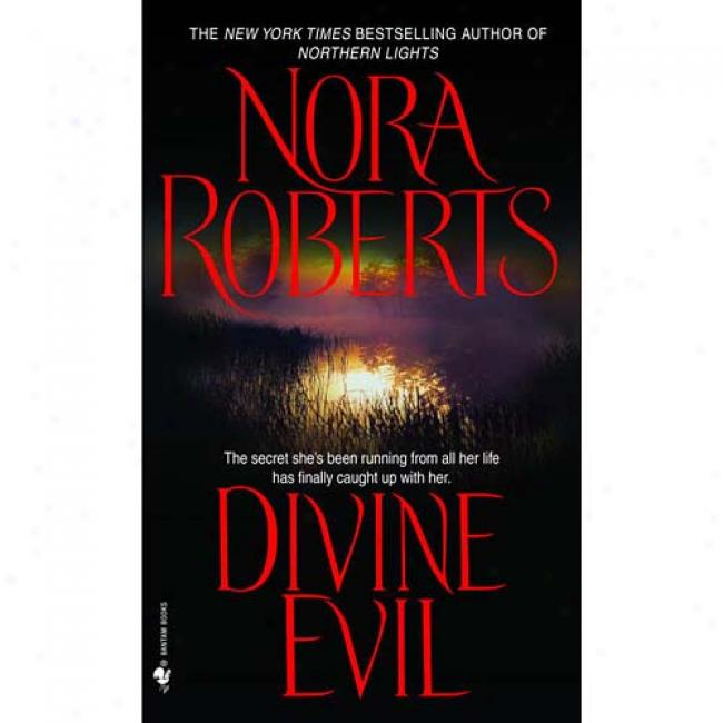 Divine Calamity By Nora Roberts, Isbn 0553294903