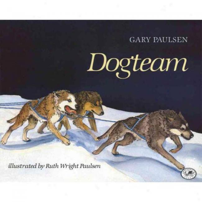 Dogteam By Gary Paulsen, Isbn 0440411300