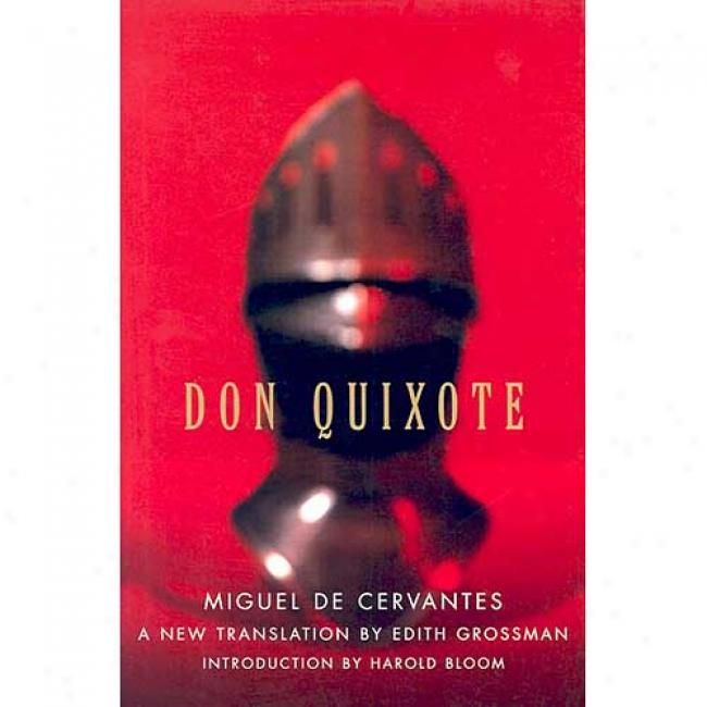 Don Quixote By Miguel De Cervantes Saavedra, Isbn 0060188707