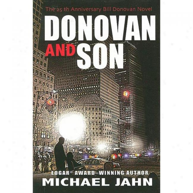 Donovan & Son: The 25th Anniversary Bill Donovan Novel