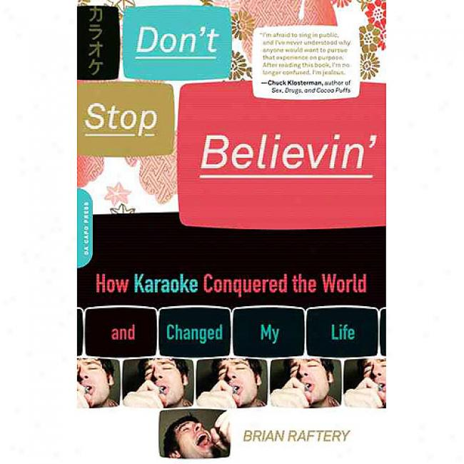 Don't Stop Believin': How Karaoke Conauered The World And Changed My Life