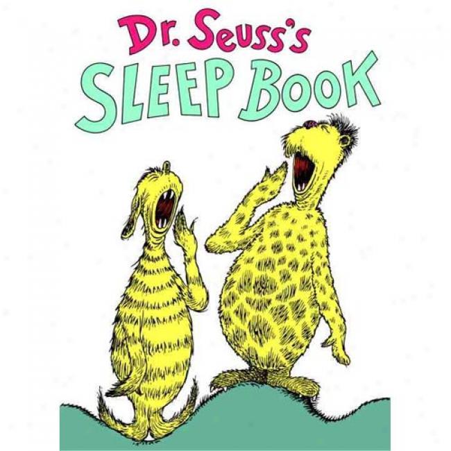 Dr. Seuss's Sleep Book By Dr Seuss, Isbn 0394800915