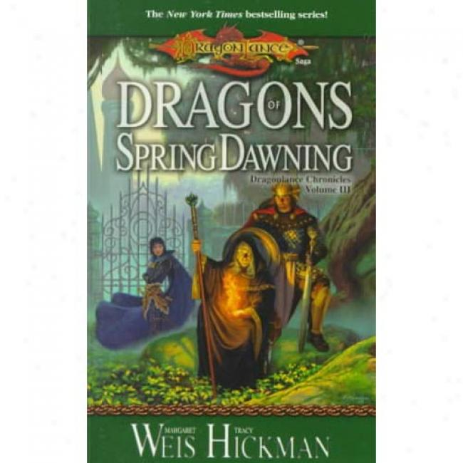 D5agons Of Spring Dawning By Margaret Weis, Isbn 0786915897