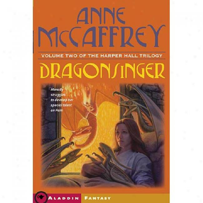 Dragonsinger By Anne Mccaffrey, Isbn 0689860072