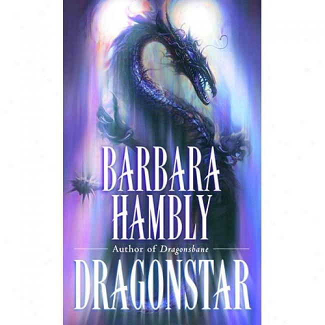 Dragonstar By Barbara Hambly, Isbn 0345441710