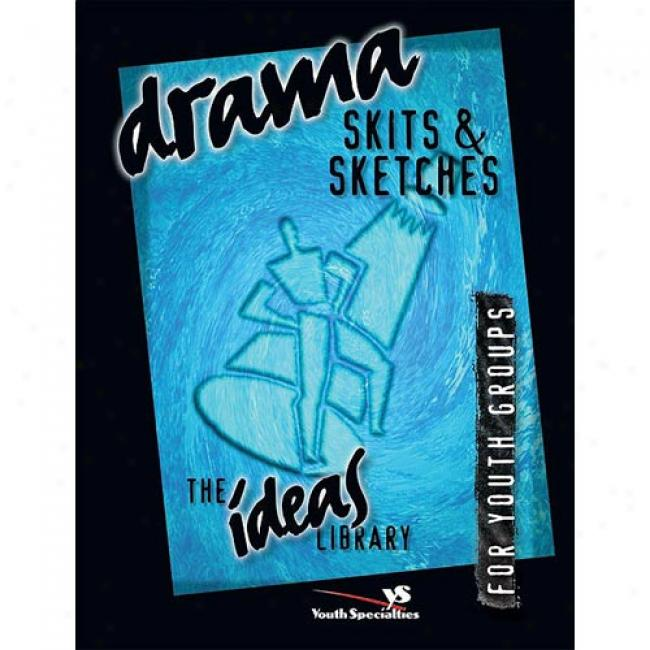 Drama, Skits & Sketches By Zondervan Publishing, Isbn 0310220351
