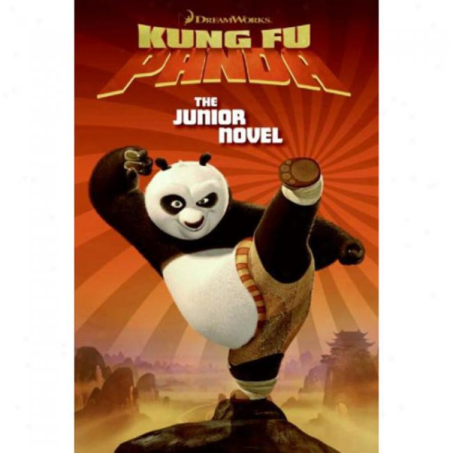 Dreamworks Kung Fu Panda: The Junior Novel