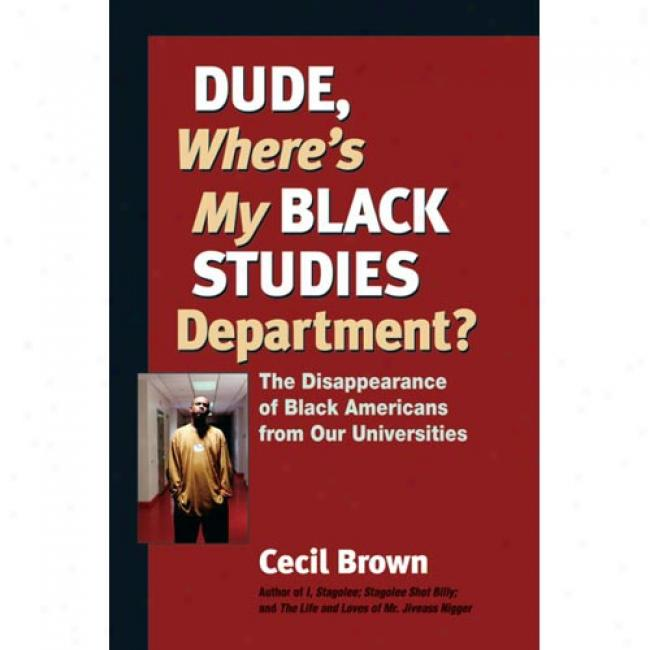 Dude, Where's My Dismal Studies Department?: The Disappearance Of Black Americans From U.s. Universities