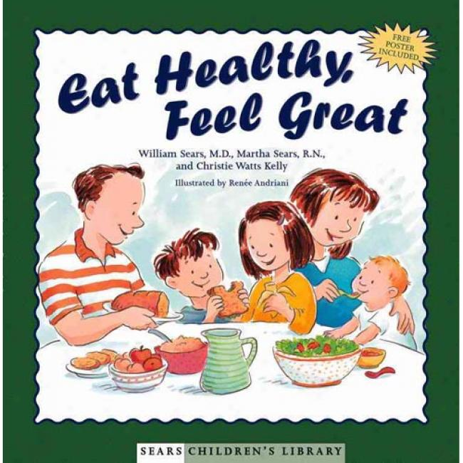 Eat Healthy, Feel Great By William Sears, Isbn 0316787O86
