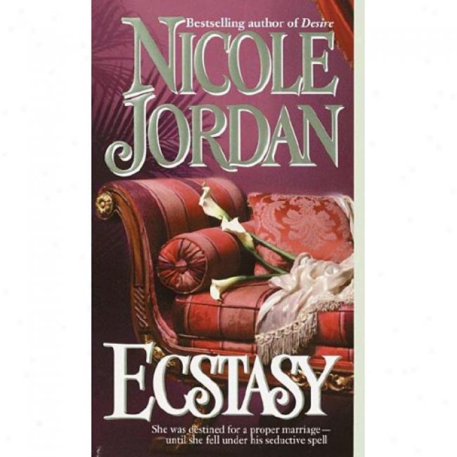 Ecstasy By Nicole Jordan, Isbn 0804119791