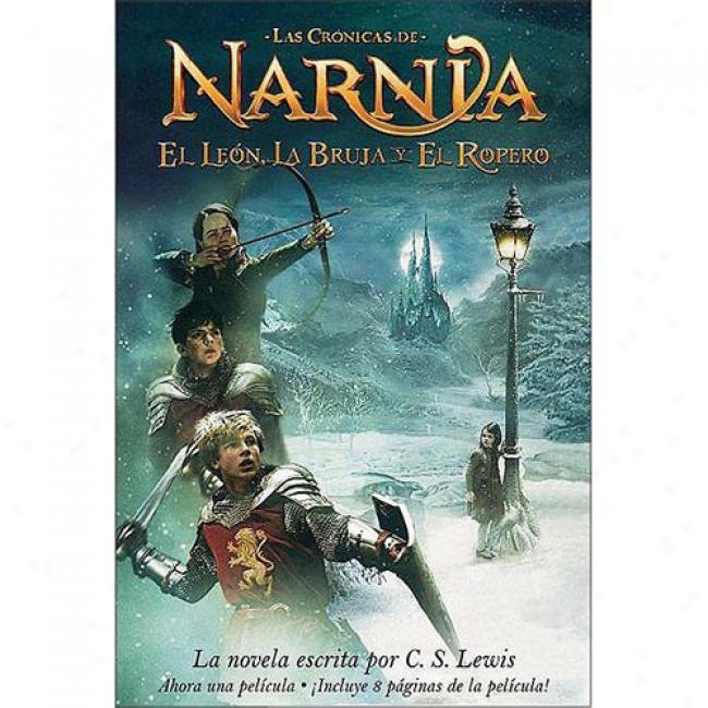 El Leon, La Bruja Y El Ropwro