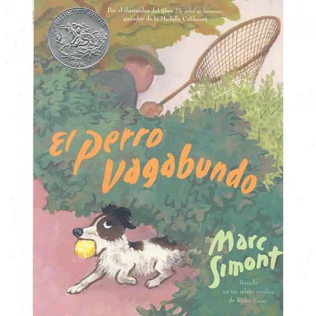 El Perro Vagabundo By Ma5c Simont, Isbn 0060522747