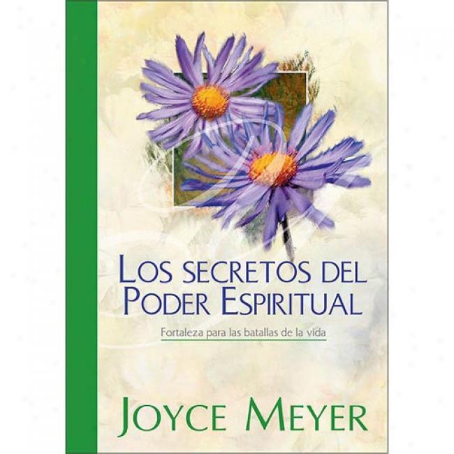 El Secreto Del Poder Espiritual