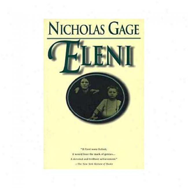Eleni By Nicholas Gage, Isbn 0345410432