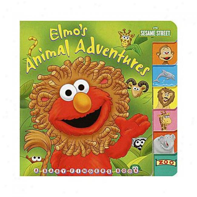 Elmo's Animal Adventures By Joy Labrack, Isbn 0375803319
