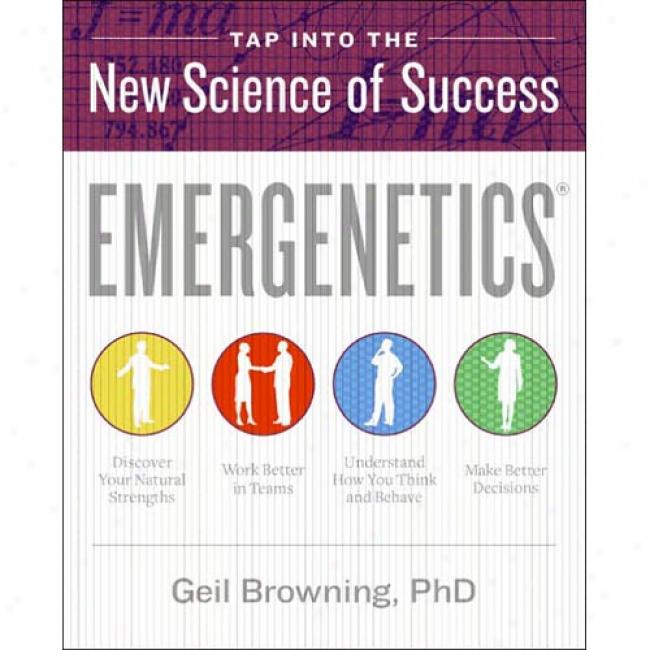 Emergenetics: Tap Into The New Knowledge Of Success