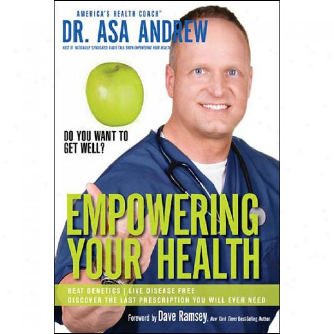 Empowering Your Health: Do You Want To Get Welp?