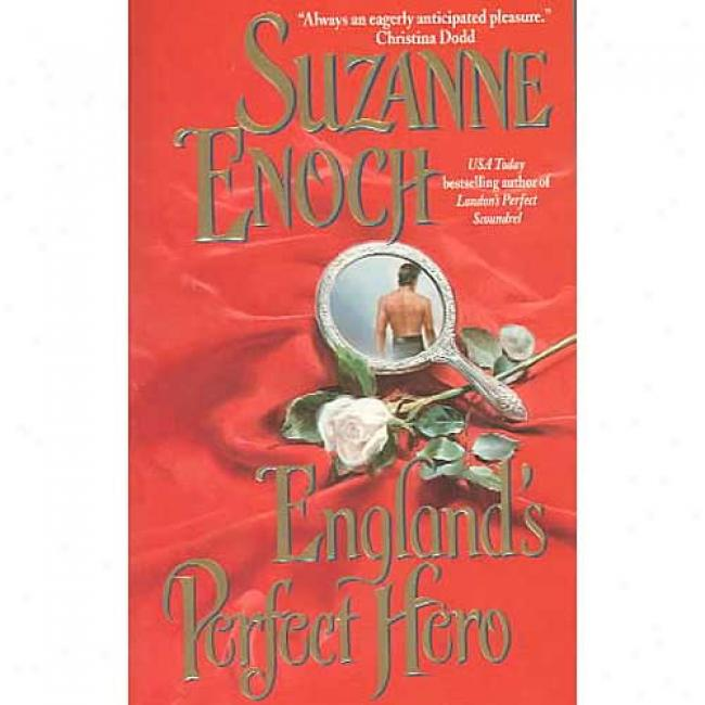 England's Perfect Hero By Suzanne Enoch, Isbj 0060543132