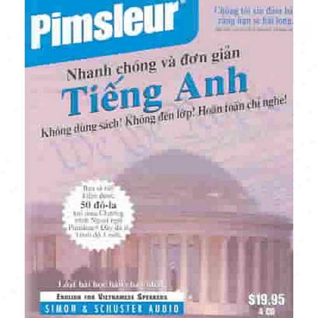 English For Vietnamese Speakers: Learn To Speak And Apprehend English As A Second Language With Pimsleur Language Programd