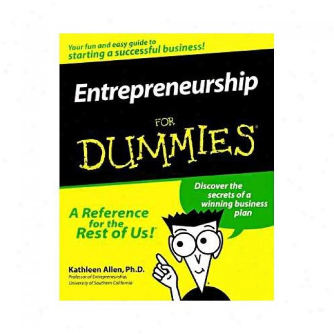 Entrepreneurship For Dummies By Kathleen Allen, Isbn 0764552627