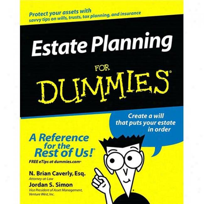 Estate Planning For Dummies By Jordan Simon, Isbn 0764555014