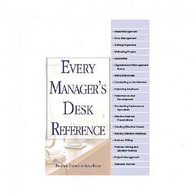 Every Manager's Desk Reference By Alpha Books, Isbn 0028642686