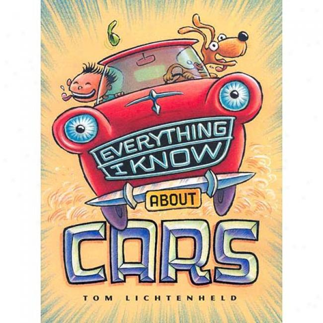 Everything I Know About Cars