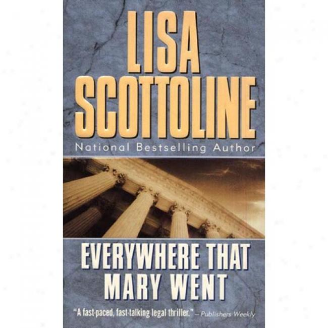 Everywhere That Mary Went By Lisa Scottoline, Isbn 0061042935