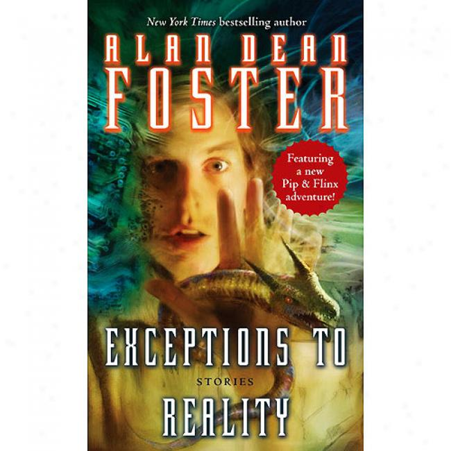 Exceptions To Reality: Stories