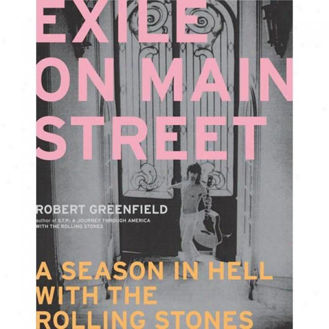 Banish On Main Street: A Season In Hell With The Rolling Stones