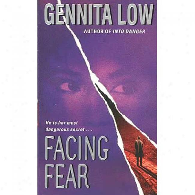 Facing Fear By Gennita Low, Isbn 0060523395