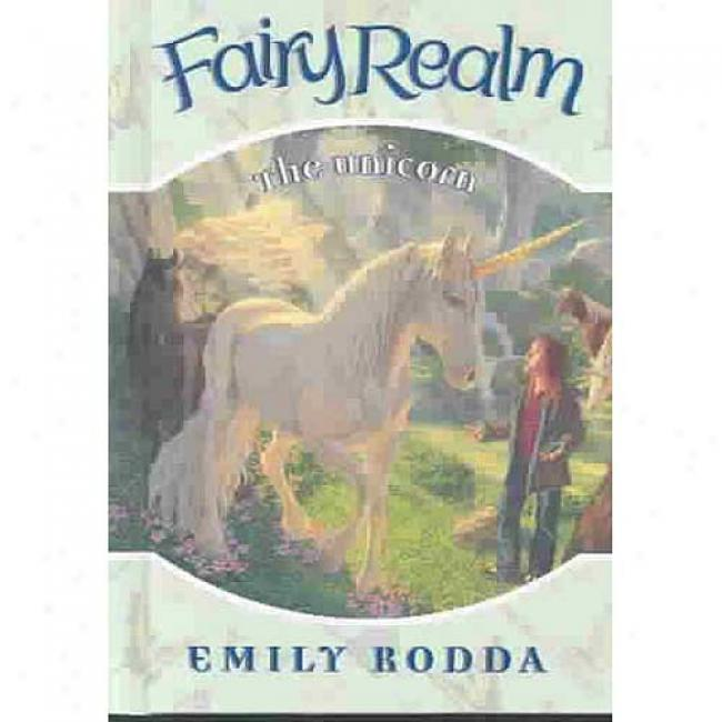 Fairy Realm #6: The Unicorn