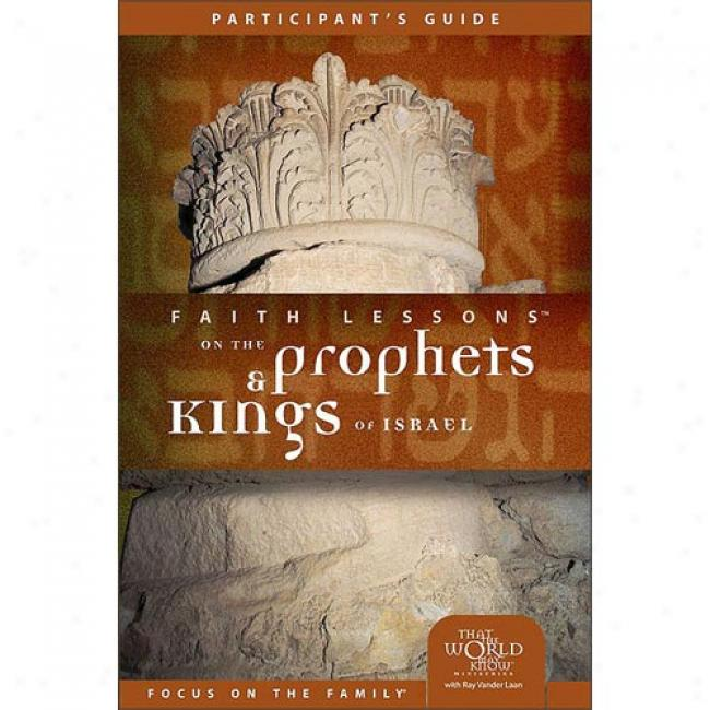 Fzith Lessons On The Prophets & Kings Of Israel By Raynard Vander Laan, Isbn 0310678978