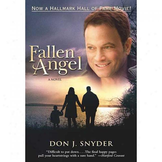 Fallen Angel By Don J. Snyder, Isbn 0743422325