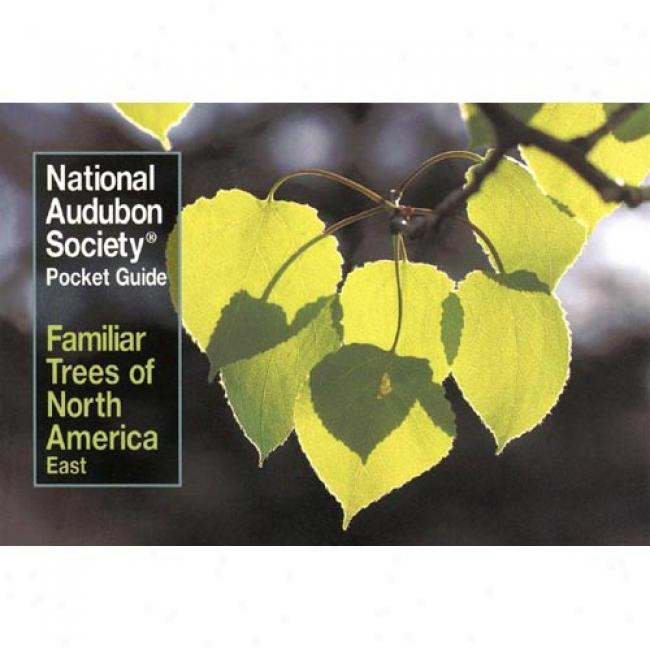 Familiar Trees Of North America By Audubon Society, Isbn 0394748514
