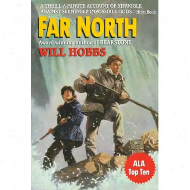 Far North By Will Hobbs, Isbn 0380725363