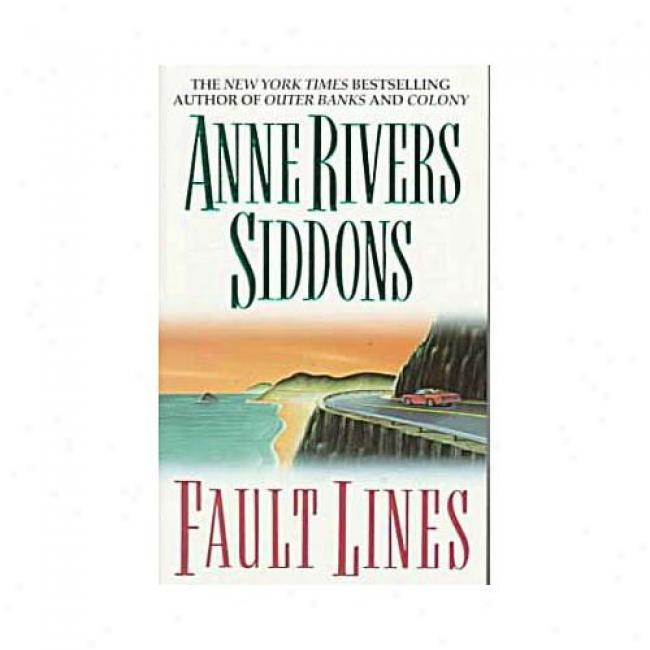 Fault Lines By Anne Rivers Siddons, Ibn 0061093343