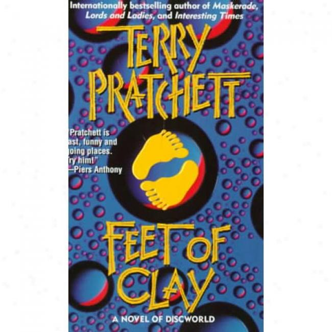 Feet Of Clay: A Novel Of Discworld By Terry Pratchett, Isbn 0061057649