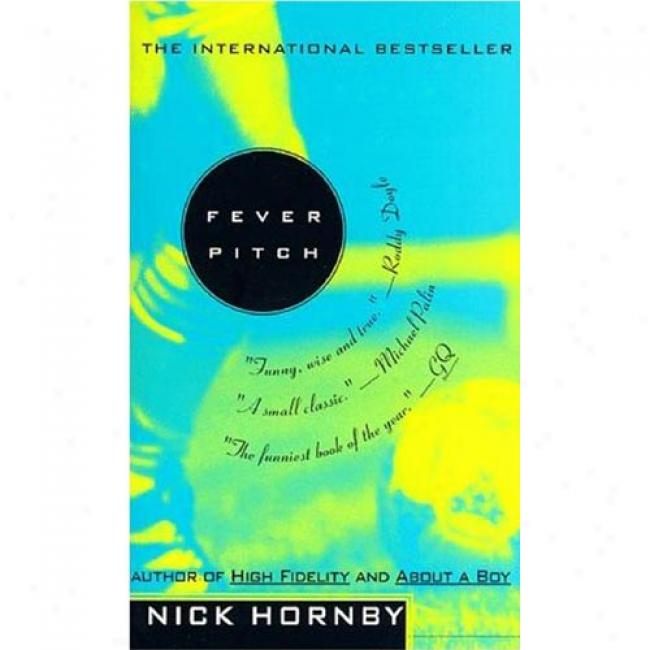 Fever Pitch Bu Nick Hornby, Isbn 1573228682