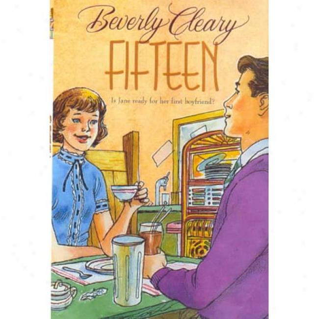 Fifteen By Beverly Cleary, Isbn 0380728044
