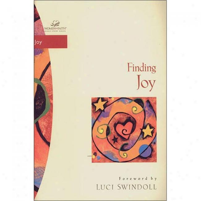 Finding Joy By Luci Swindoll, Isbn 0310213363