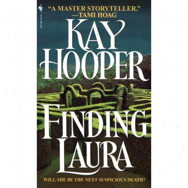 Finding Laura By Kay Hooper, Isbn 0553571850