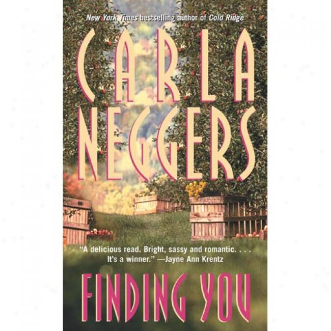 Finding You By Carla Neggers, Isbn 0671883208