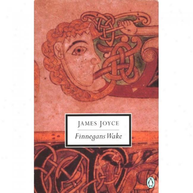 Finnegan's Wake By James Joyce, Isbn 014181265