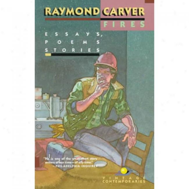Fires By Raymond Carver, Isbn 0679712394